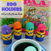 Minion Egg Holders ~ Kids Crafts for Easter #Minions #Easter