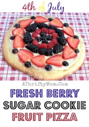 4th of July Sugar Cookie Fruit Pizza, Red White and Blue Dessert for July 4th #Fruit, #Recipe, #July4th