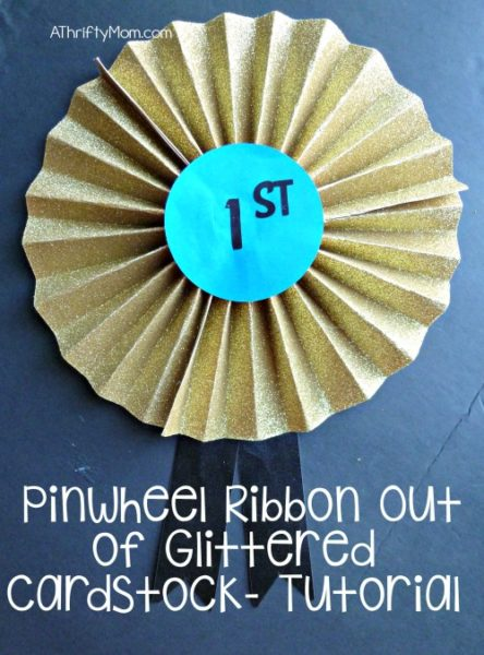 pinewheel ribbon out of glittered cardstock, tutorial, #cardstock, #glitteredcardstock, #ribbon, #craft, #diy,#award