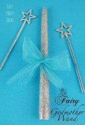 Cinderella Party Ideas, Fairy Godmother Wand, Have Courage and be Kind, Recipe DIY ideas for Disney Princess themed Birthday Party treat ideas