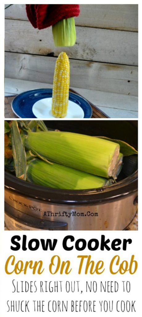 Corn On The Cob slow cooker crock pot recipe , No need to shuck the corn you can cook it with the husk still on, Corn on the cob without husking the corn, summer bbq recipes